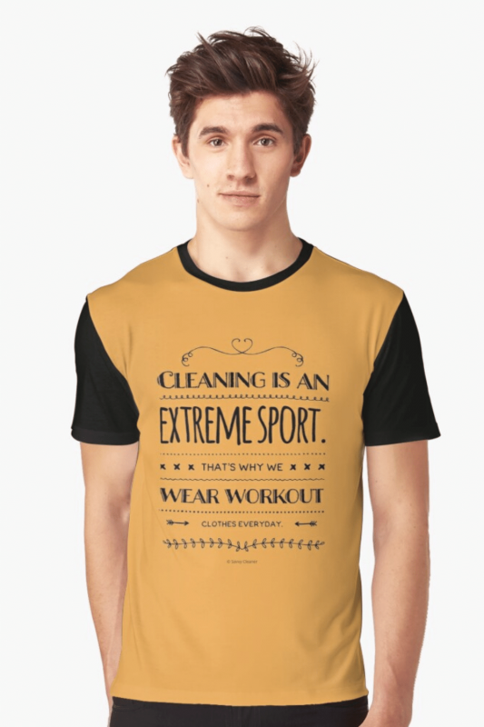 Cleaning Is An Extreme Sport Savvy Cleaner Funny Cleaning Shirts Graphic T-Shirt