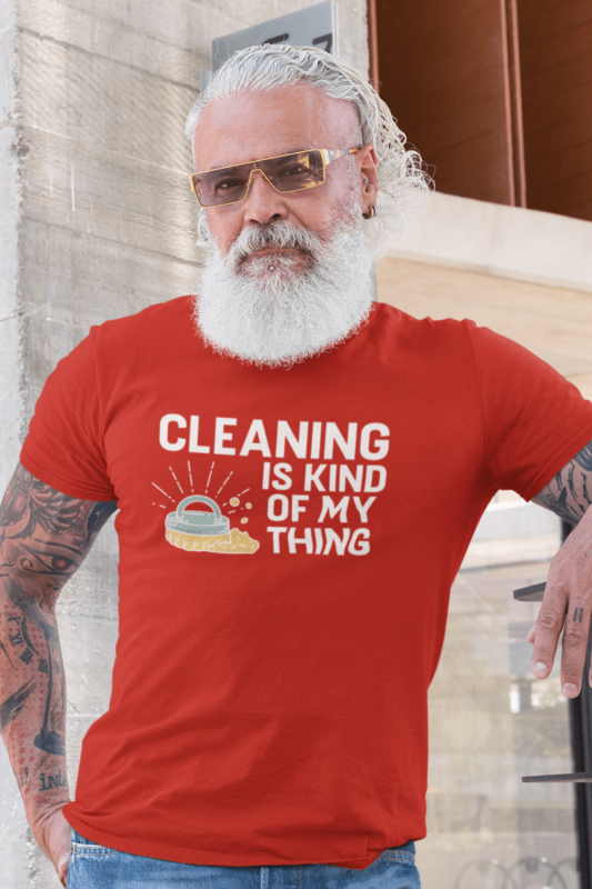 Cleaning Is My Kind of Thing Savvy Cleaner Funny Cleaning Shirts Men's Standard T-Shirt