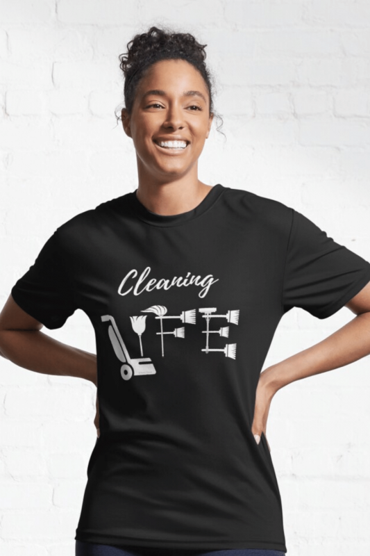 Cleaning Life Savvy Cleaner Funny Cleaning Shirts Active Tee
