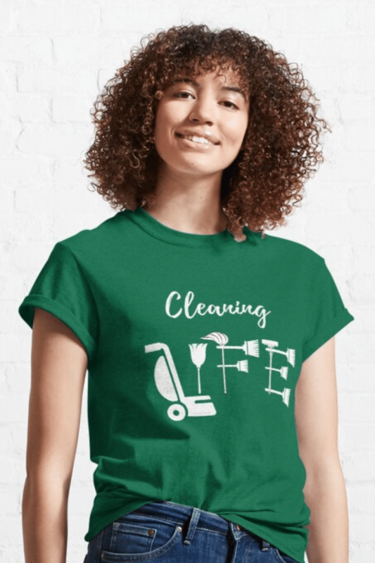 Cleaning Life Savvy Cleaner Funny Cleaning Shirts Classic T-Shirt
