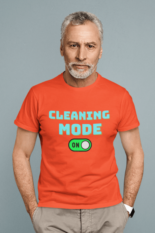 Cleaning Mode Savvy Cleaner Funny Cleaning Shirts, Comfort T-Shirt