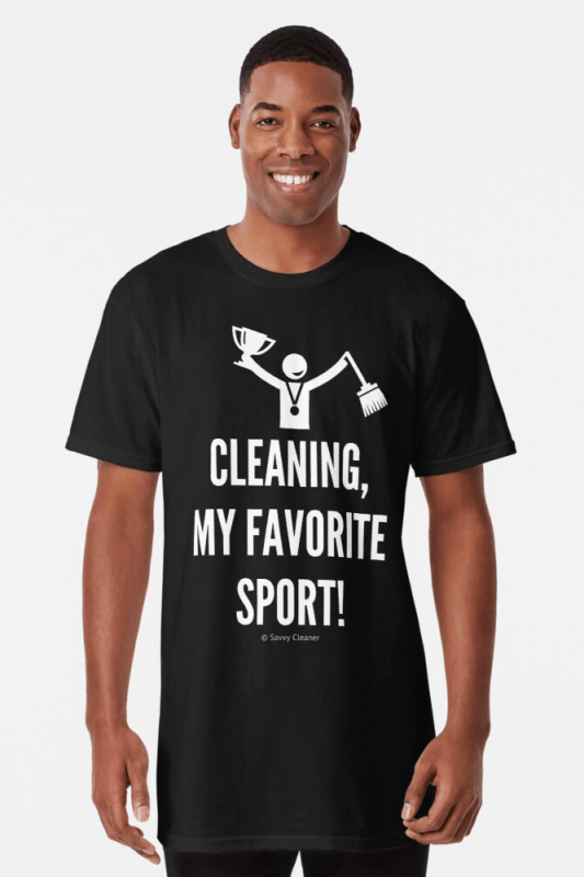 Cleaning My Favorite Sport, Savvy Cleaner Funny Cleaning Shirts, Long shirt