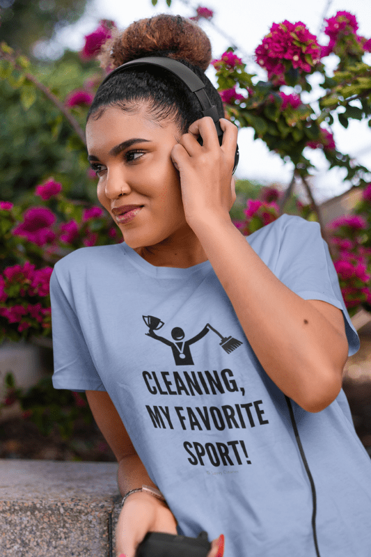 Cleaning My Favorite Sport, Savvy Cleaner Funny Cleaning Shirts, Women's Classic T-Shirt