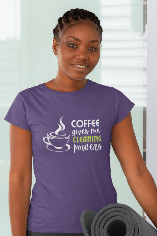 Cleaning Powers Savvy Cleaner Funny Cleaning Shirts Women's Standard T-Shirt
