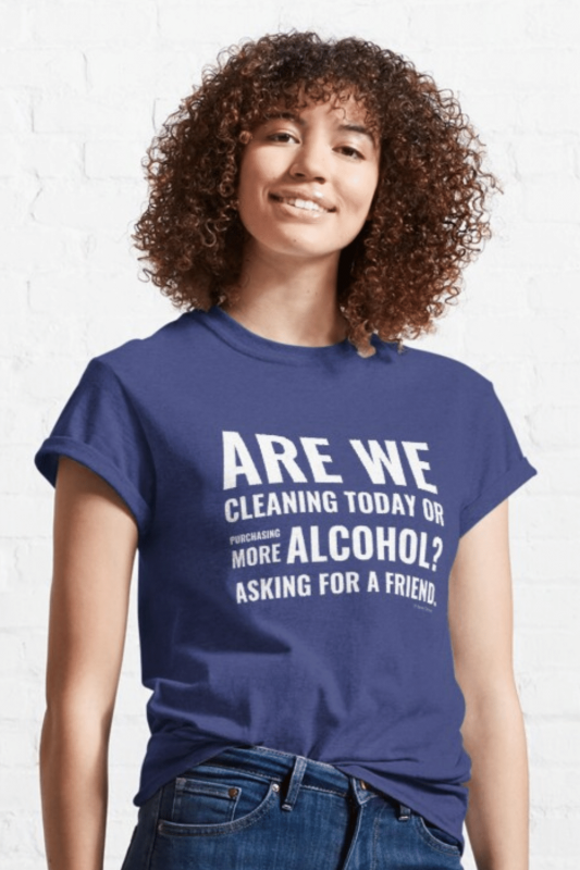 Cleaning Today Savvy Cleaner Funny Cleaning Shirts Classic T-Shirt