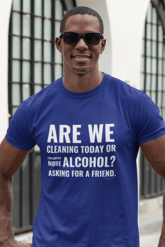 Cleaning Today Savvy Cleaner Funny Cleaning Shirts Men's Standard Tee