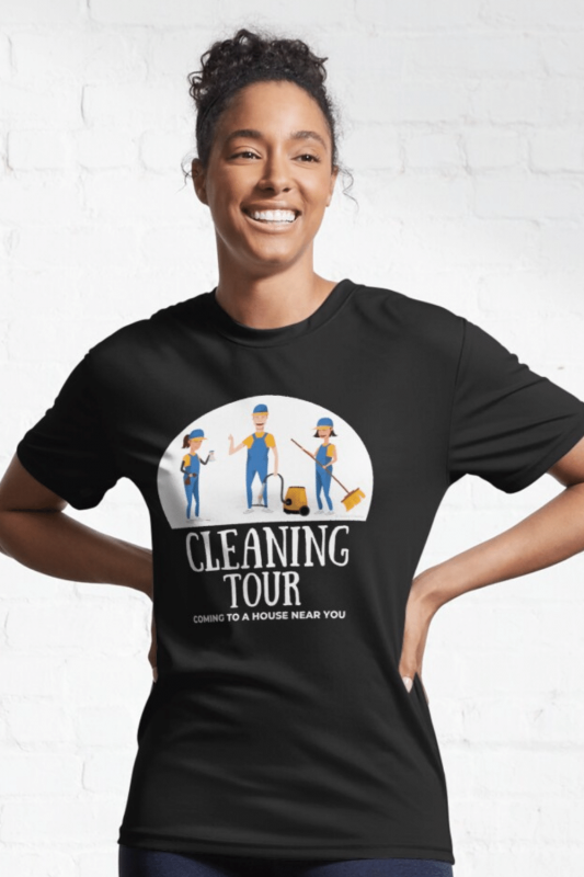 Cleaning Tour Savvy Cleaner Funny Cleaning Shirts Active Tee