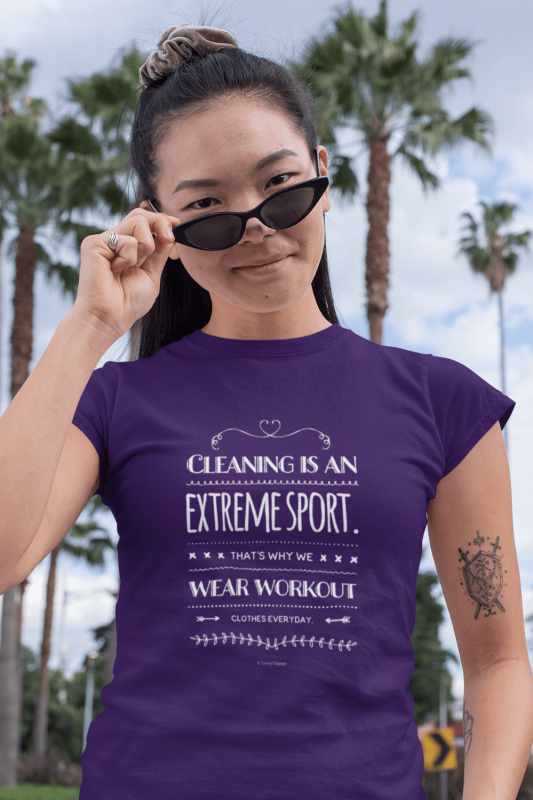 Cleaning is An Extreme Sport Savvy Cleaner Funny Cleaning Shirts Women's Standard Tee