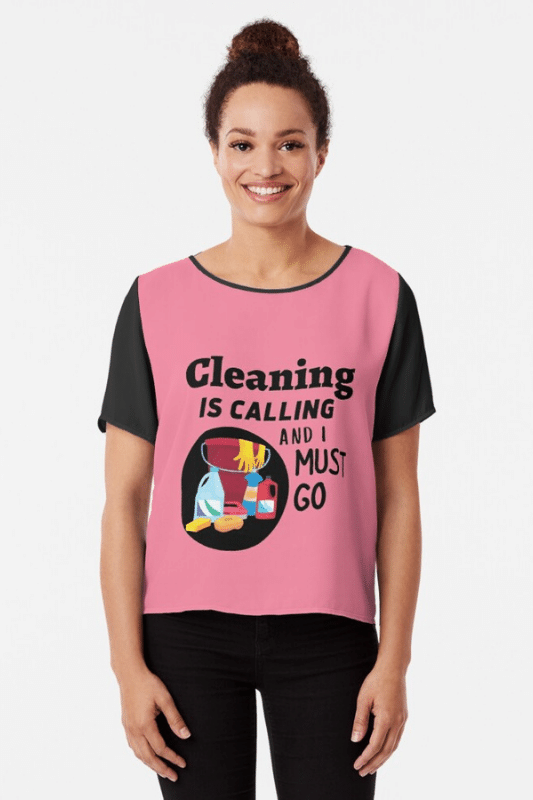 Cleaning is Calling Savvy Cleaner Funny Cleaning Shirts Chiffon Top