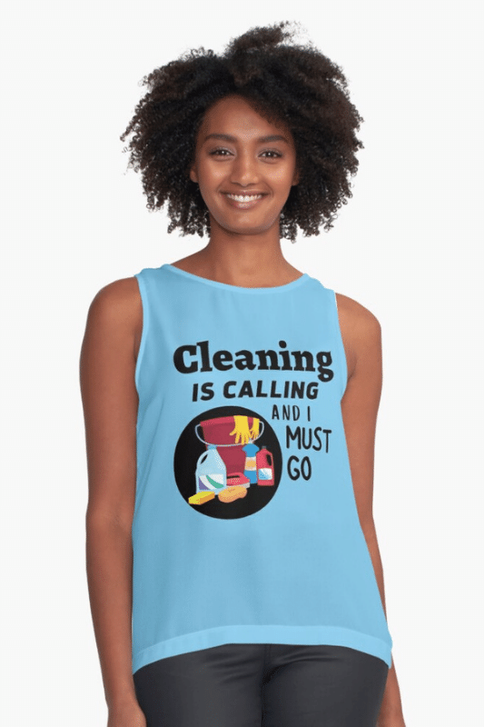 Cleaning is Calling Savvy Cleaner Funny Cleaning Shirts Sleeveless Top