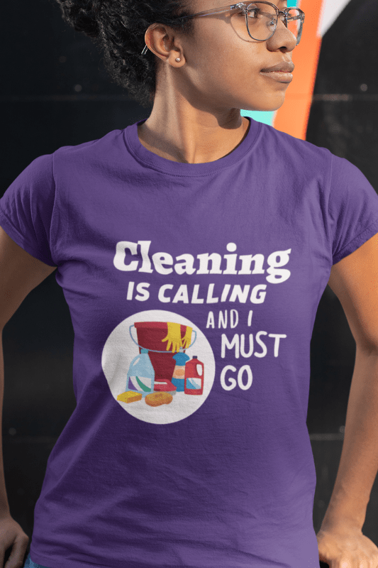 Cleaning is Calling Savvy Cleaner Funny Cleaning Shirts Women's Comfort T-Shirt