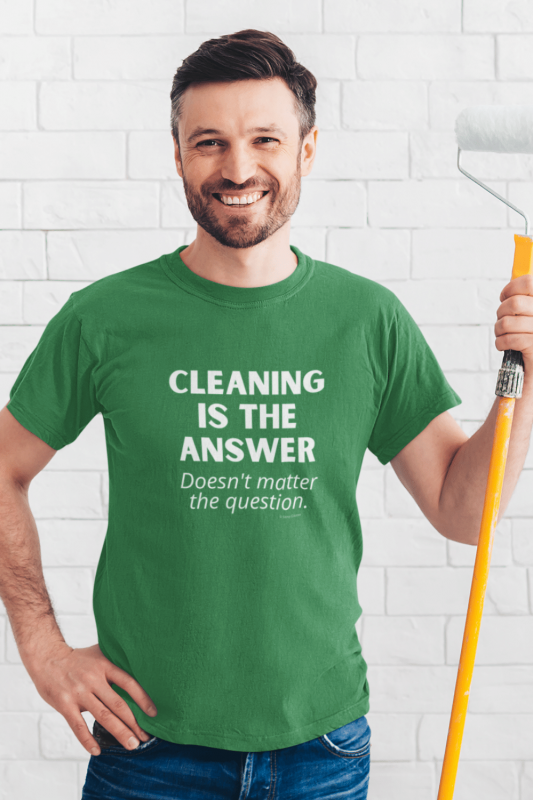 Cleaning is the Answer Savvy Cleaner Funny Cleaning Shirts Men's Standard T-Shirt