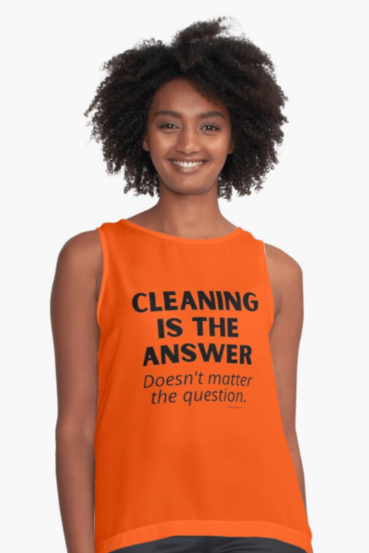 Cleaning is the Answer Savvy Cleaner Funny Cleaning Shirts Sleeveless Top