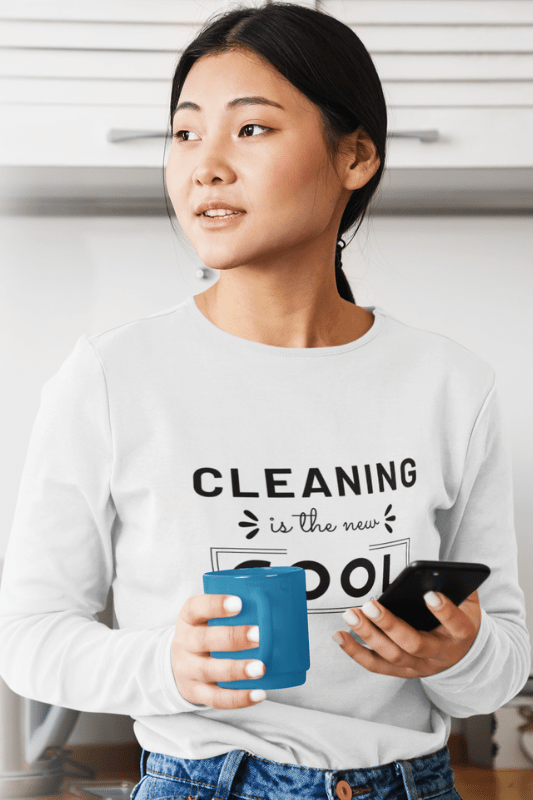 Cleaning is the New Cool, Savvy Cleaner Funny Cleaning Shirts, Premium Long Sleeve