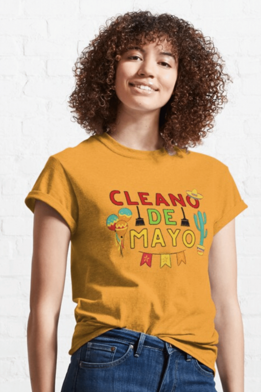 Cleano De Mayo Savvy Cleaner Funny Cleaning Shirts Classic T-Shirt