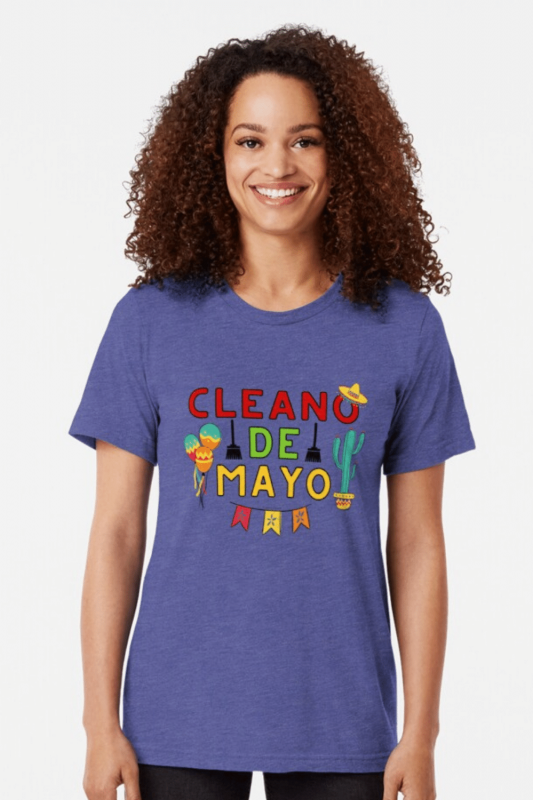 Cleano De Mayo Savvy Cleaner Funny Cleaning Shirts Tri-Blend T-Shirt