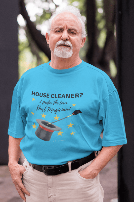 Dust Magician, Savvy Cleaner Funny Cleaning Shirts, Premium Tee