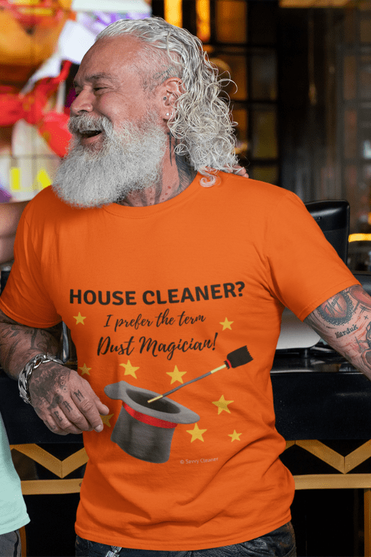 Dust Magician, Savvy Cleaner Funny Cleaning Shirts, Slouch Tee