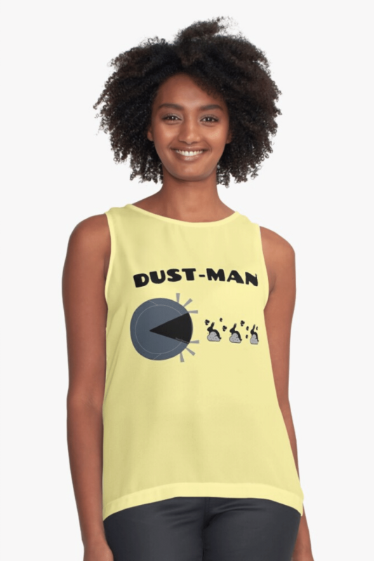 Dust Man Savvy Cleaner Funny Cleaning Shirts Sleeveless Top