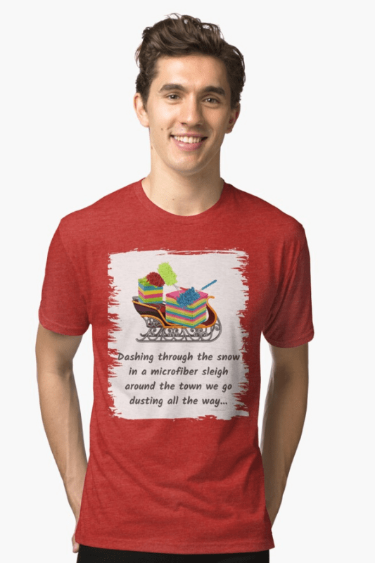 Dusting All The Way Savvy Cleaner Funny Cleaning Shirts Triblend T-Shirt
