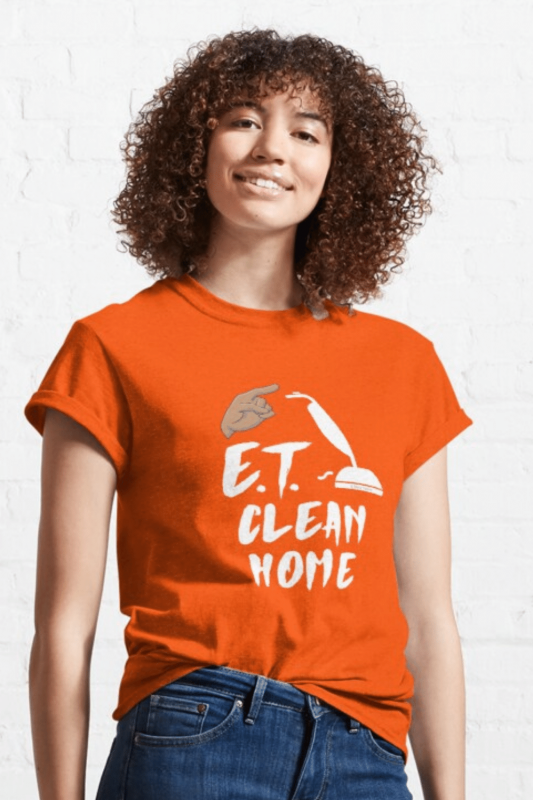 ET Clean Home Savvy Cleaner Funny Cleaning Shirts Classic Tee
