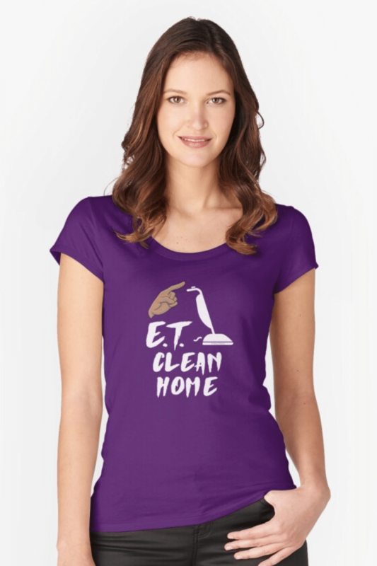 ET Clean Home Savvy Cleaner Funny Cleaning Shirts Fitted Scoop T-Shirt
