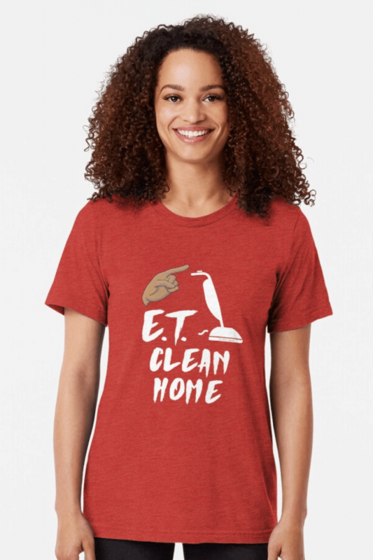 ET Clean Home Savvy Cleaner Funny Cleaning Shirts Triblend Tee