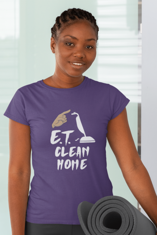 ET Clean Home Savvy Cleaner Funny Cleaning Shirts Women's Standard T-Shirt