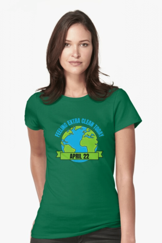 Earth Day Cleaning Savvy Cleaner Funny Cleaning Shirts Fitted T-Shirt