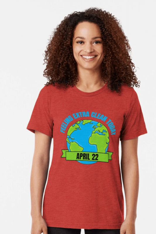 Earth Day Cleaning Savvy Cleaner Funny Cleaning Shirts Tri-Blend T-Shirt