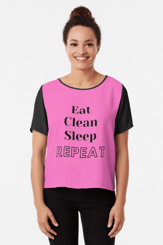Eat Clean Sleep Repeat, Savvy Cleaner Funny Cleaning Shirts, Chiffon Top