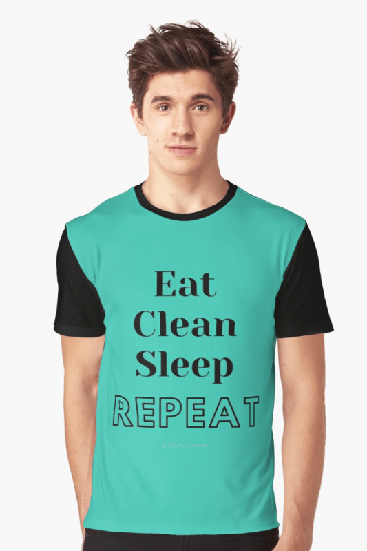 Eat Clean Sleep Repeat, Savvy Cleaner Funny Cleaning Shirts, Graphic Shirt