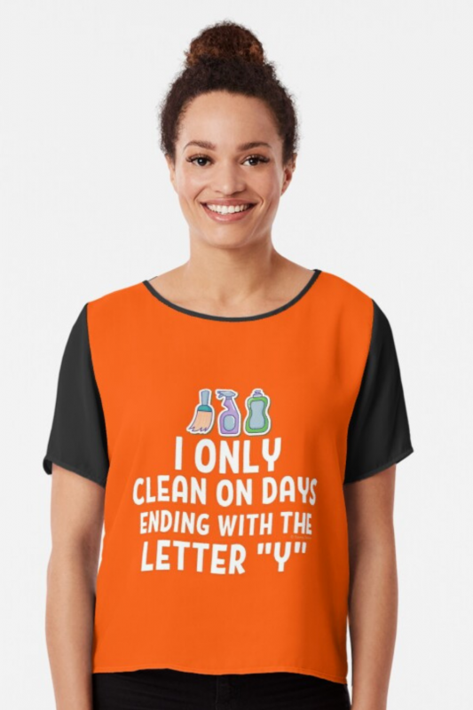Ending With the Letter Y Savvy Cleaner Funny Cleaning Shirts Chiffon Top