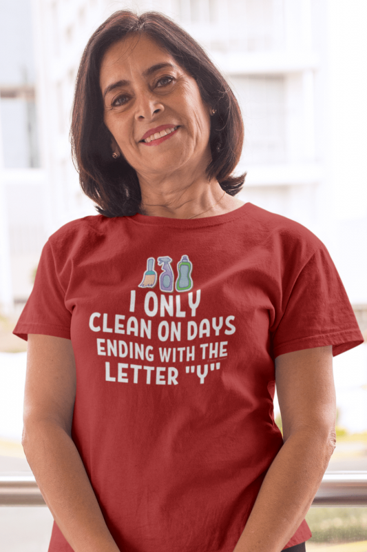 Ending With the Letter Y Savvy Cleaner Funny Cleaning Shirts Women's Standard Tee