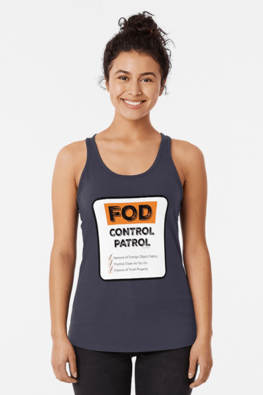 FOD Control Patrol, Savvy Cleaner Funny Cleaning Shirts, Racer Tank Top