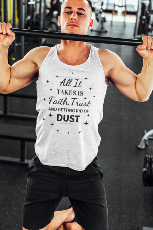 Faith Trust and Dust, Savvy Cleaner Funny Cleaning Shirts Tank Top