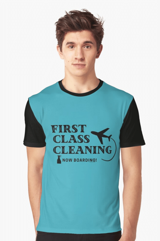 First Class Cleaning Savvy Cleaner Funny Cleaning Shirts Graphic Tee