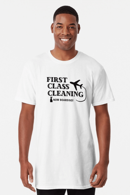 First Class Cleaning Savvy Cleaner Funny Cleaning Shirts Long Tee