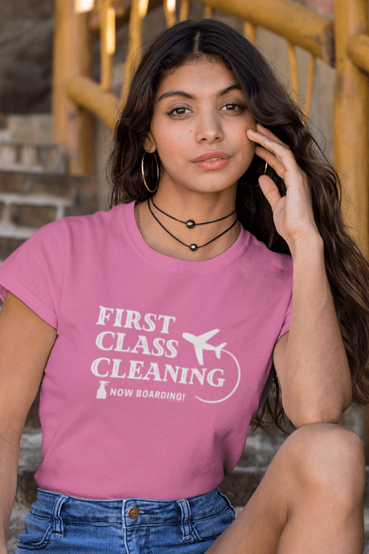 First Class Cleaning Savvy Cleaner Funny Cleaning Shirts Woman's Comfort T-Shirt