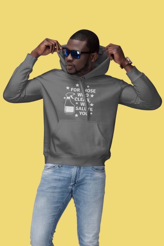 For Those Who Clean, Savvy Cleaner Funny Cleaning Shirts, Unisex Hoodie