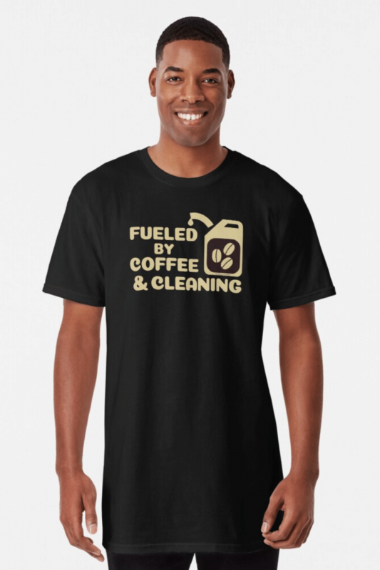 Fueled By Coffee Savvy Cleaner Funny Cleaning Shirts Long Tee
