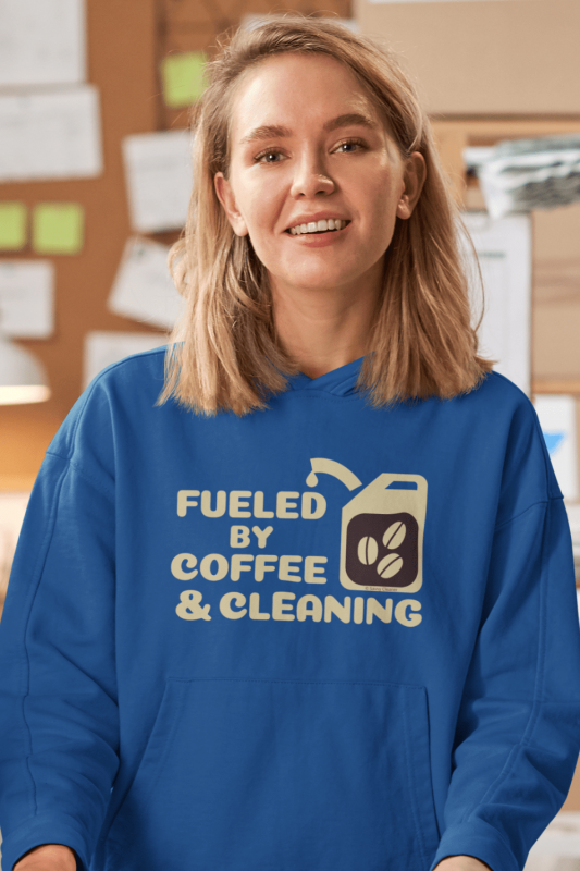 Fueled by Coffee Dark Savvy Cleaner Funny Cleaning Shirts Classic Pullover Hoodie