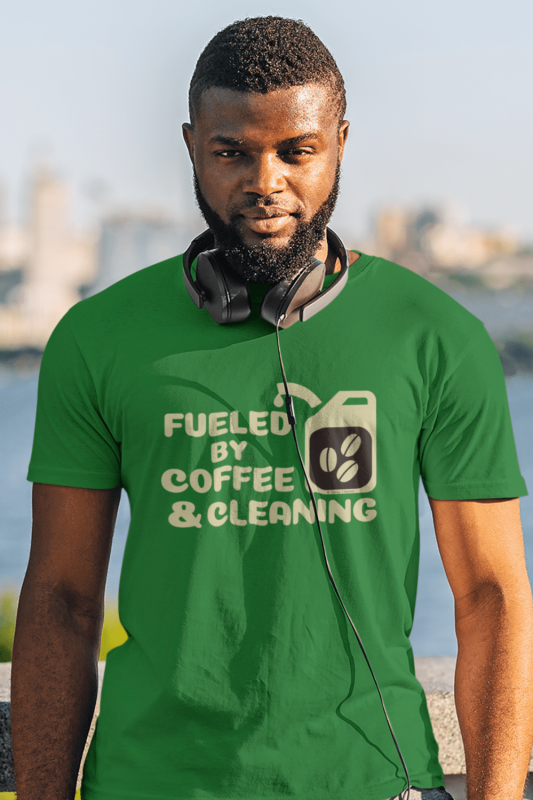 Fueled by Coffee Dark Savvy Cleaner Funny Cleaning Shirts Men's Standard T-Shirt