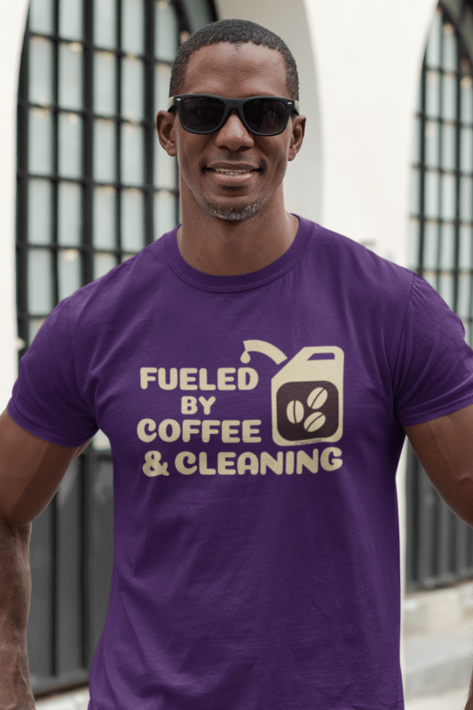 Fueled by Coffee Dark Savvy Cleaner Funny Cleaning Shirts Men's Standard Tee