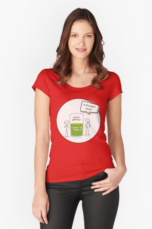 Glass Half Empty, Savvy Cleaner Funny Cleaning Shirts, Fitted Scoop shirt
