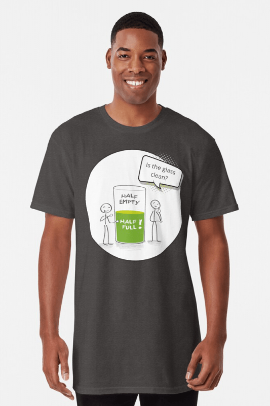 Glass Half Empty, Savvy Cleaner Funny Cleaning Shirts, Long shirt
