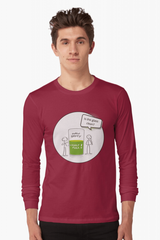 Glass Half Empty, Savvy Cleaner Funny Cleaning Shirts, Long sleeve shirt