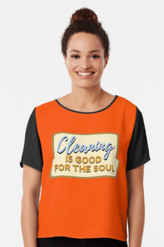 Good For The Soul Savvy Cleaner Funny Cleaning Shirts Chiffon Top