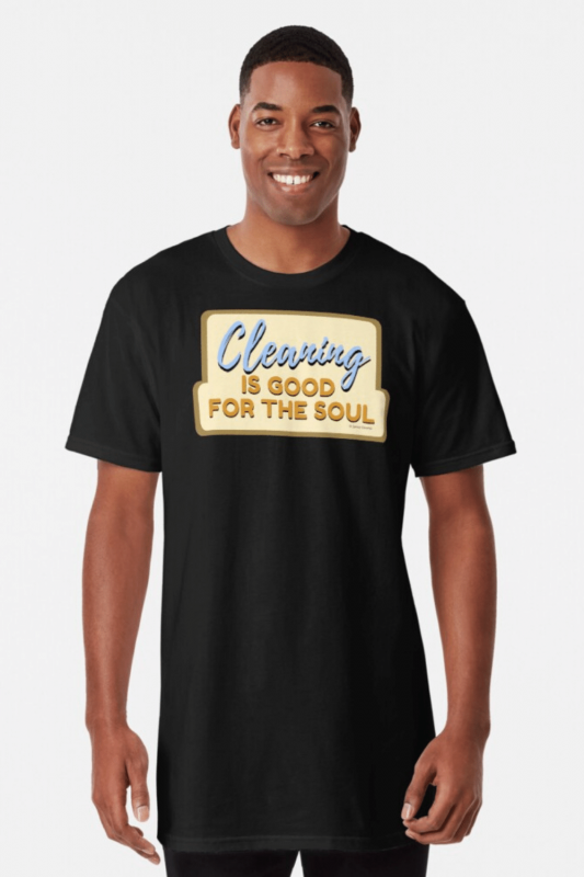 Good For The Soul Savvy Cleaner Funny Cleaning Shirts Long T-Shirt