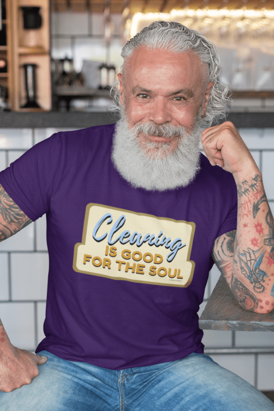 Good for the Soul Savvy Cleaner Funny Cleaning Shirts Men's Standard T-Shirt